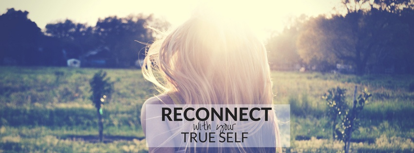 RECONNECT with your true self - 4 week online program